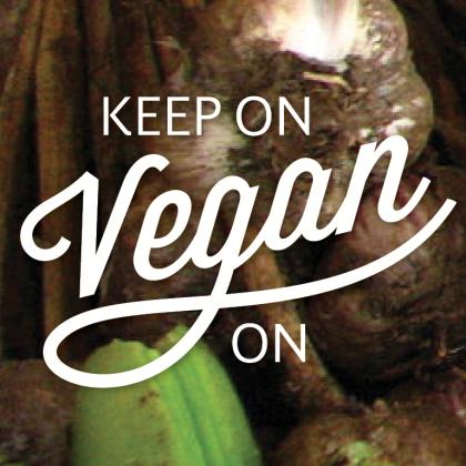 Keep On Vegan On